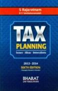 Tax Planning - Issues, Ideas, Innovations By S. Rajaratnam