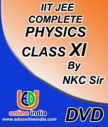 IIT JEE : Complete Physics For Class-XI by NKC Sir