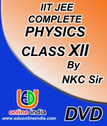 IIT JEE : Complete Physics For Class-XII by NKC Sir